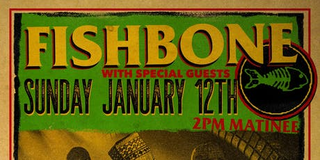 FISHBONE + The Sunday Social + guests TBA tickets