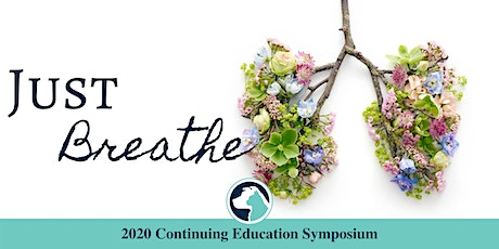 Just Breathe: 2020 Continuing Education Symposium tickets