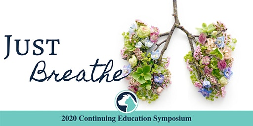 Just Breathe: 2020 Continuing Education Symposium
