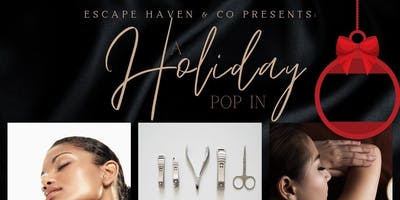 Escape Haven & Co. Holiday Pop In