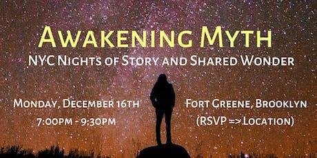 Awakening Myth: An Intimate Evening of Story & Shared Wonder tickets