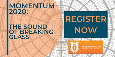 Uniting Women in Cyber Summit 2020: Momentum tickets