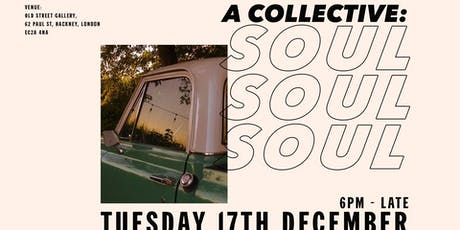 a collective: SOUL tickets