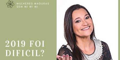 Mulheres Maduras: Vem aí 2020! Vamos traçar metas claras e objetivas?