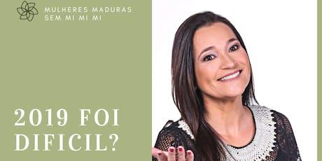 Mulheres Maduras: Vem aí 2020! Vamos traçar metas claras e objetivas? ingressos