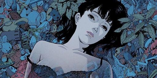 Screening of Satoshi Kon anime classic PERFECT BLUE