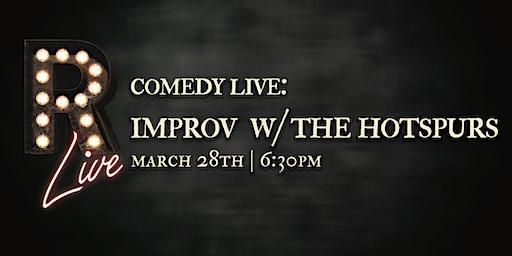 Comedy Live! Improv with The Hotspurs