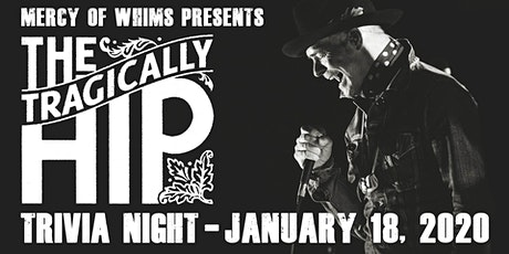 The Tragically Hip Trivia Night tickets
