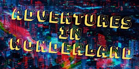 Adventures in Wonderland tickets
