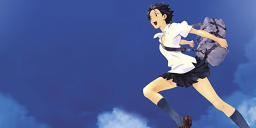 Screening of family anime classic THE GIRL WHO LEAP THROUGH TIME
