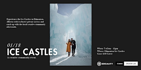 Socality x Canon Creator Lab: Ice Castles tickets