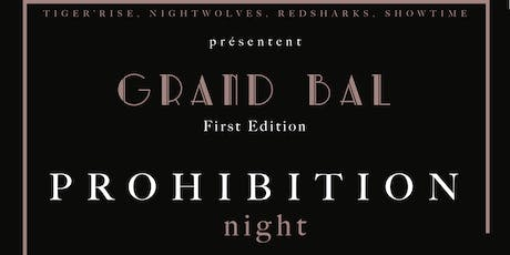 PROHIBITION Night - Le Grand Bal 1ère édition billets