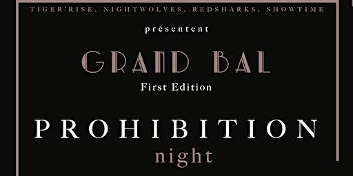 PROHIBITION Night - Le Grand Bal 1ère édition