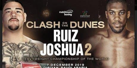 Joshua Vs Ruiz Fight Party tickets