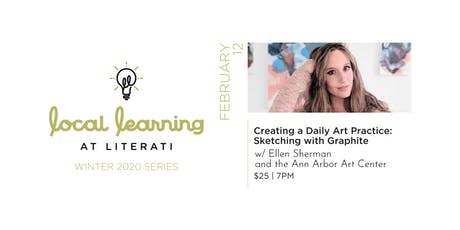 Creating a Daily Art Practice: Sketching with Graphite tickets