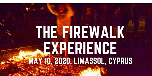 The Firewalking Experience! LIVE in Cyprus!