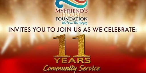 My Friend's House Foundation Celebrating 11 Years of Community Service