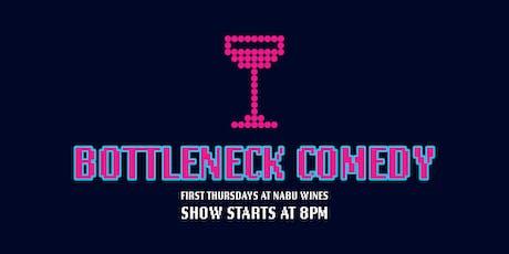 Bottleneck Comedy at NABU Wines tickets