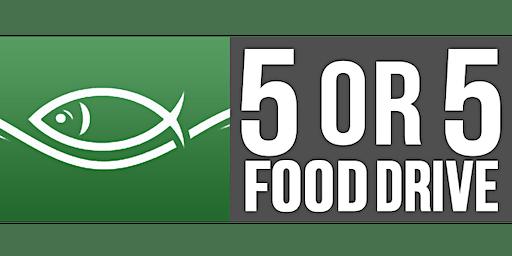 ONTV 5 or $5 Food Drive