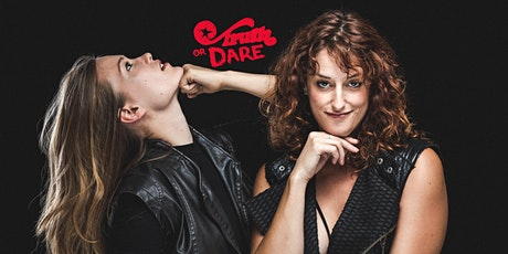 Truth or Dare: Standup Show tickets