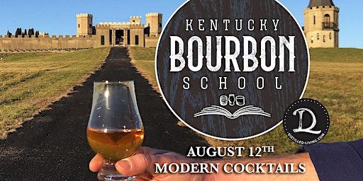 Bourbon Cocktails II: Modern Cocktails • AUG 12 • KY Bourbon School @ The Kentucky Castle