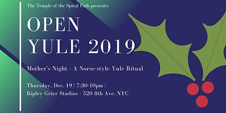 TSP's Open Yule 2019 - a Norse-style Wiccan Yule Ritual tickets
