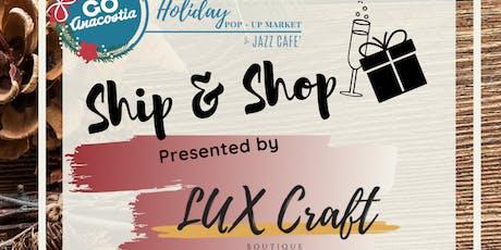 Lux Craft Boutique Holiday Sip & Shop  tickets