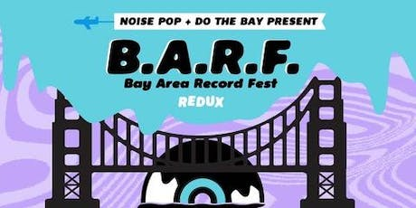 Bay Area Record Fest (BARF) tickets