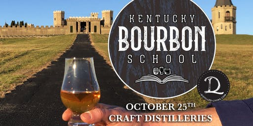 Bourbon by Brands II: Craft Distilleries • OCT 25 • KY Bourbon School @ The Kentucky Castle