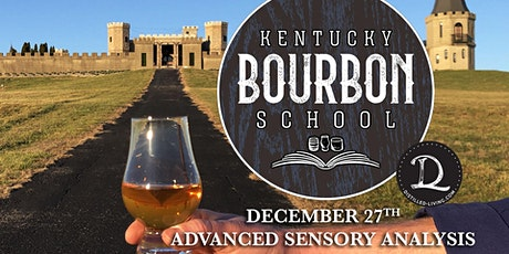 Bourbon Sensory Analysis II: Advanced Bourbon Sensory Analysis • DEC 27 • KY Bourbon School @ The Kentucky Castle biglietti