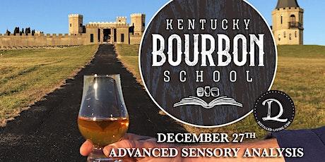 Bourbon Sensory Analysis II: Advanced Bourbon Sensory Analysis • DEC 27 • KY Bourbon School @ The Kentucky Castle tickets