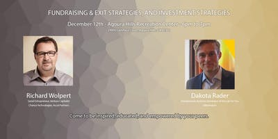 Fundraising & Exit Strategies, & Investment Strategies with Richard Wolpert