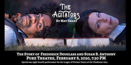 The Agitators: Special Performance