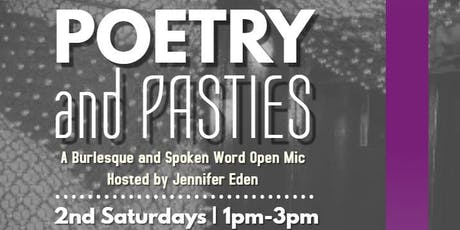 POETRY & PASTIES: A Burlesque & Spokenword Brunch Open Mic | Anacostia | December 14, 2019 | Hosted by Jennifer Eden tickets