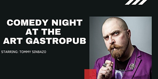 Live Stand Up Comedy At The Art Gastropub