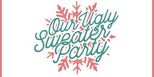 Our Ugly Sweater Party