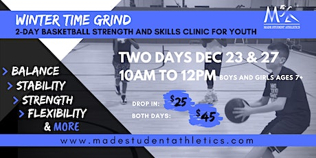 Winter Time Grind Basketball Strength and Skills Clinic tickets