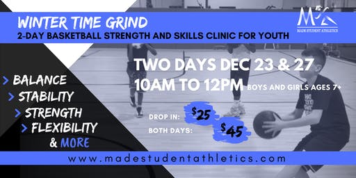 Winter Time Grind Basketball Strength and Skills Clinic