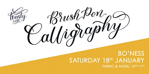Beginners Brush Pen Calligraphy - Fabric & More, Bo'Ness