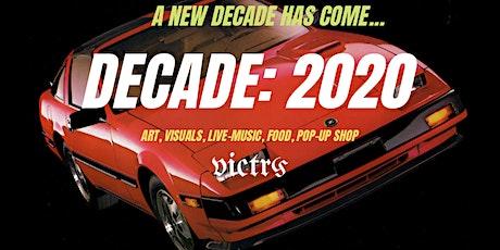 DECADE: 2020 tickets