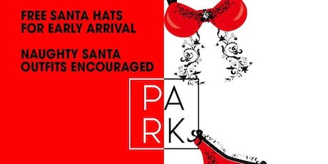 The Naughty List Holiday Party at The Park Ultra Lounge tickets