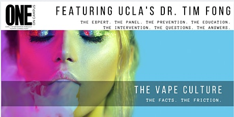 A ONE-RAISER:DR. TIM FONG PRESENTS THE VAPE CULTURE. THE FACTS. THE FRICTION. tickets