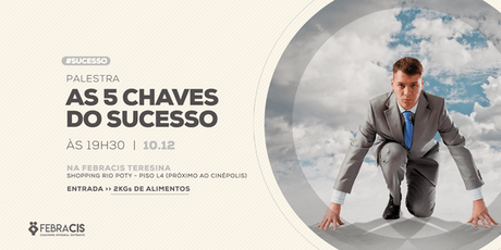 [TERESINA] Palestra: As 5 Chaves do Sucesso ingressos