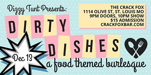 Dirty Dishes: a food themed burlesque