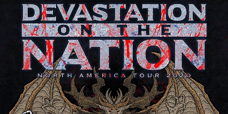 [Moved to Ottobar] Devastation on the Nation Tour 2020 tickets
