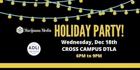 Marijuana Media - Holiday Party! tickets
