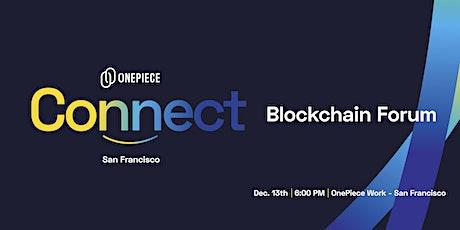 OnePiece Connect - Blockchain Forum tickets