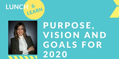 Purpose, Vision, and Goals for 2020