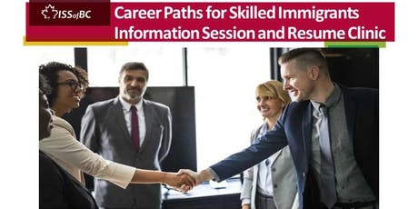 Career Paths for Skilled Immigrants - Information Session and Resume Clinic tickets