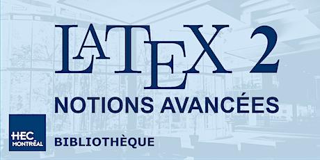 LaTeX2 — NOTIONS AVANCÉES (Fr) billets